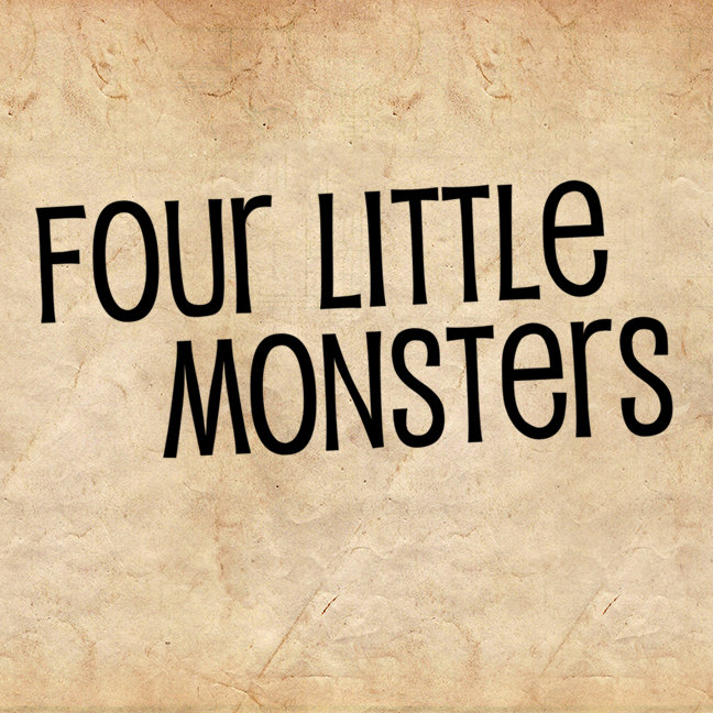 Four Little Monsters