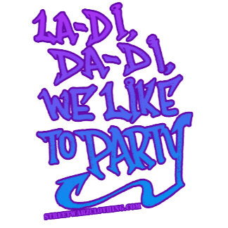 we like to party HIP HOP t shirt