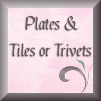 Plates & Tiles ~Trivets