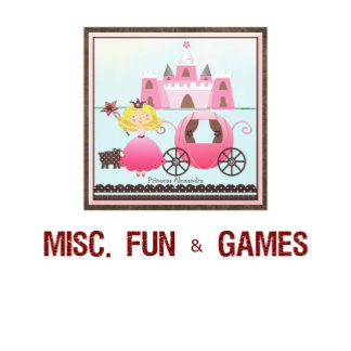 t) misc fun and games
