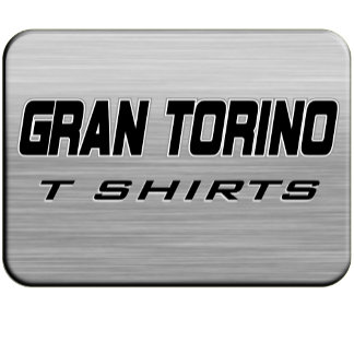 Gran Torino T Shirts