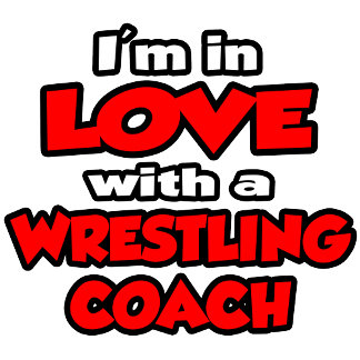 I'm In Love With A Wrestling Coach