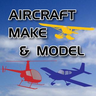 Aircraft Make & Model