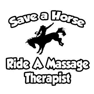 Save a Horse, Ride a Massage Therapist