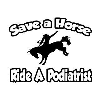 Save a Horse, Ride a Podiatrist