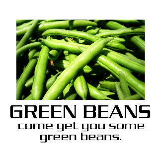 Some Green Beans.