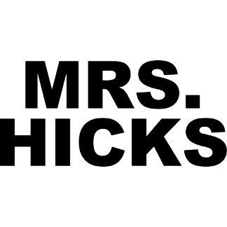 MRS. HICKS