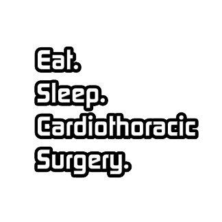 Eat. Sleep. Cardiothoracic Surgery.