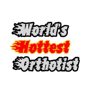 World's Hottest Orthotist