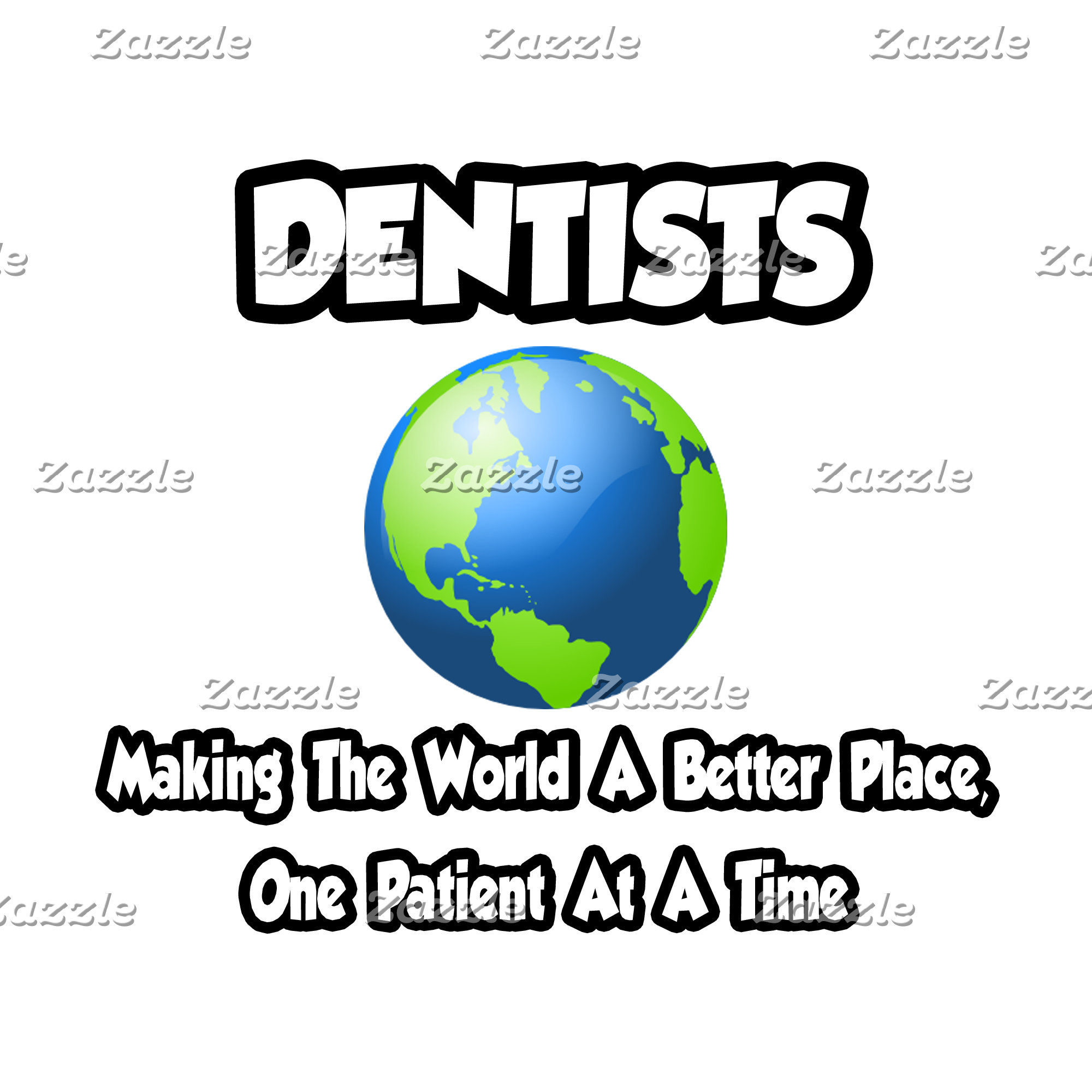 Dentists...Making the World a Better Place
