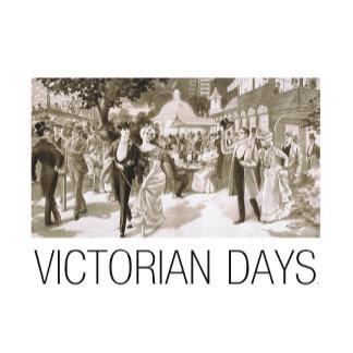Victorian Days