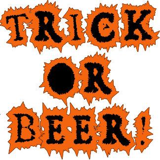 TRICK OR BEER! Funny Halloween Tshirt