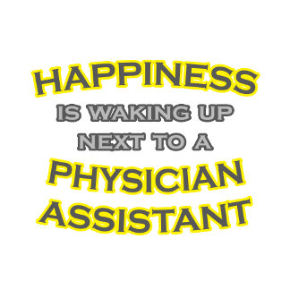 Happiness .. Waking Up .. Physician Assistant