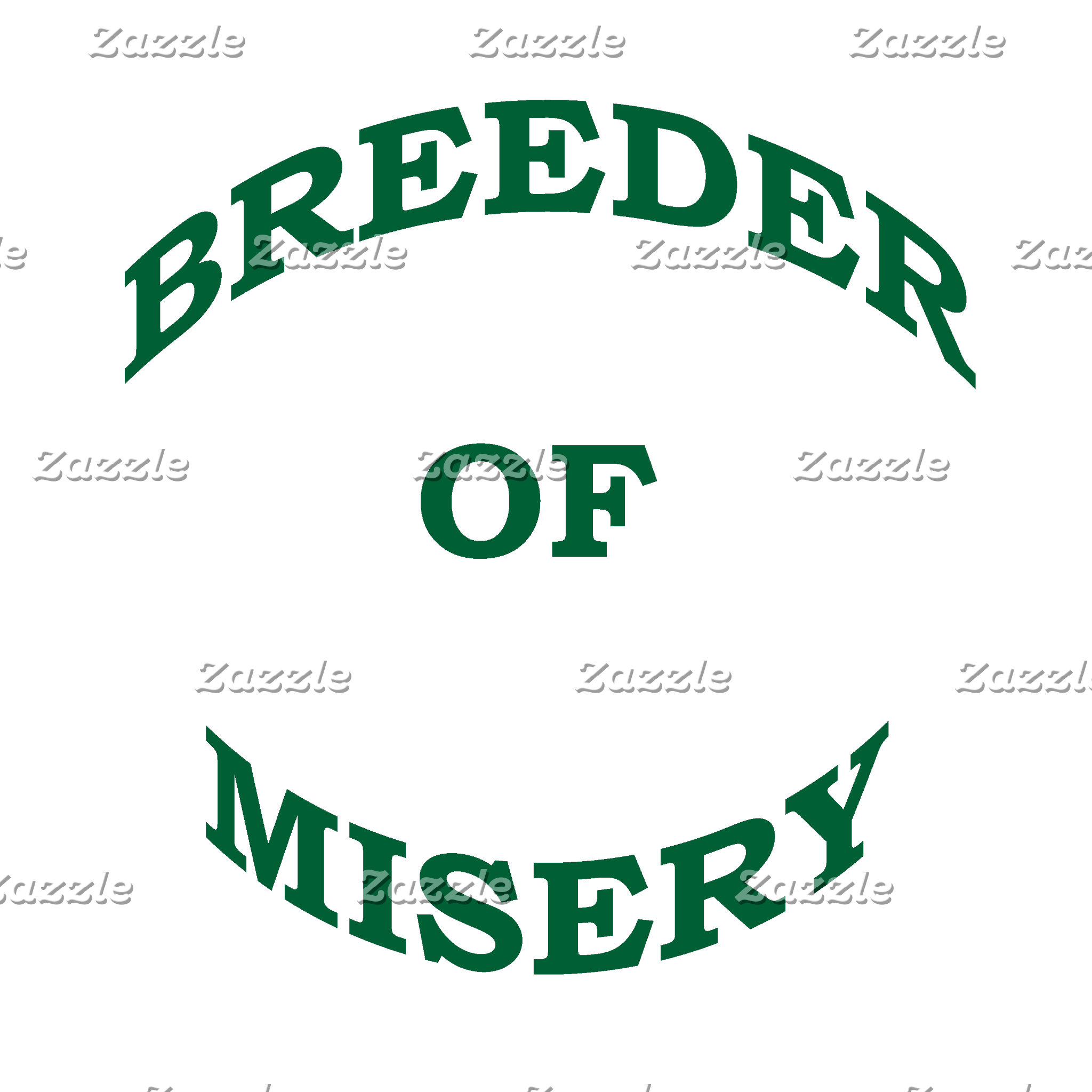 Breeder of Misery (Variety of Colors)