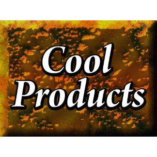 Cool Products