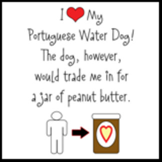 I Love Portie, Dog Loves Peanut Butter