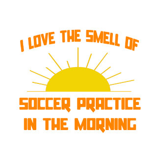 Smell of Soccer Practice in the Morning