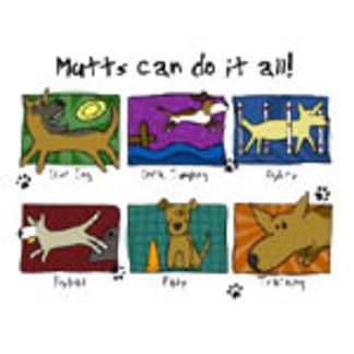 Mutts Can Do It All