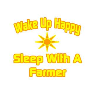 Wake Up Happy ... Sleep With a Farmer