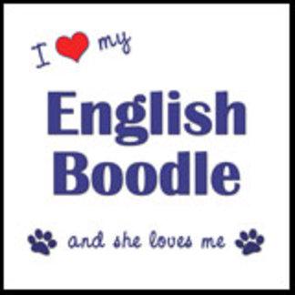 I Love My English Boodle (Female Dog)