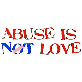 Abuse Is Not Love