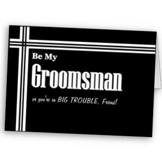 STRIPES Be My Groomsman