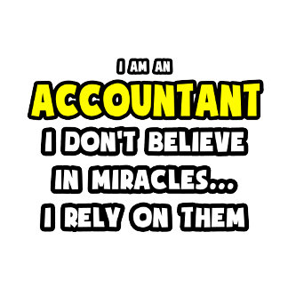 Miracles and Accountants ... Funny