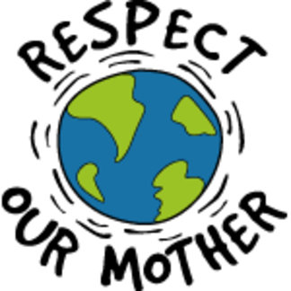 Respect Our Mother