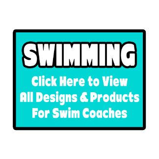Swim Coach Shirts, Gifts & Apparel