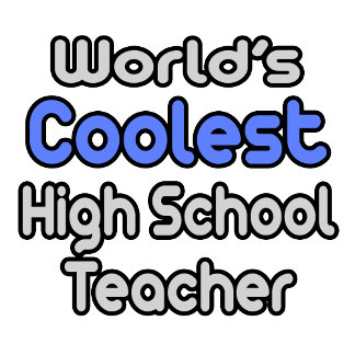 World's Coolest High School Teacher