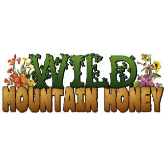 * WILD MOUNTAIN HONEY