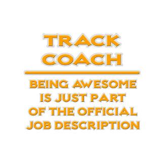 Awesome Track Coach .. Job Description