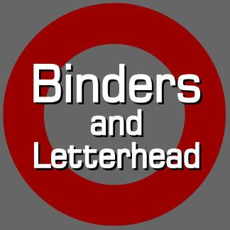 BINDERS & LETTERHEAD
