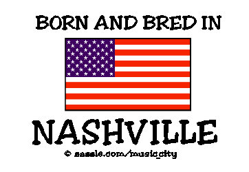 Born and Bred in Nashville