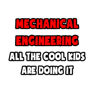 Funny Mechanical Engineer Shirts and Gifts