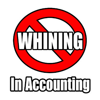 No Whining In Accounting