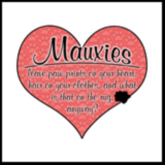 Mauxie Paw Prints on Your Heart Humor