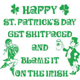Very Funny Adult St Patrick's Day T-Shirts Cards