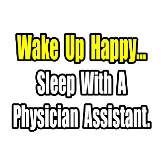 Sleep With A Physician Assistant