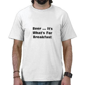 Beer ... It's What's For Breakfast