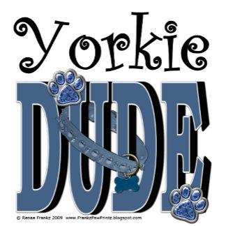 Yorkie DUDE