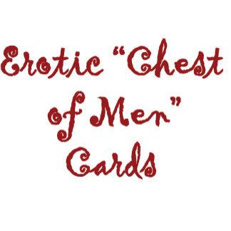 (Erotic) Chest of Men Cards