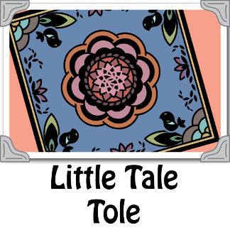 Little Tale Tole