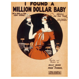 I Found A Million Dollar Baby Music Vintage Art