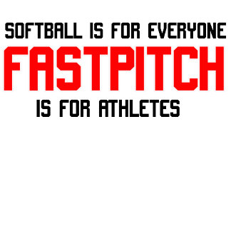 Fast Pitch is for Athletes