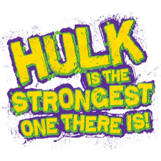 Hulk is the Strongest