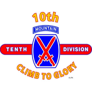 "10TH MOUNTAIN DIVISION ""CLIMB TO GLORY"""