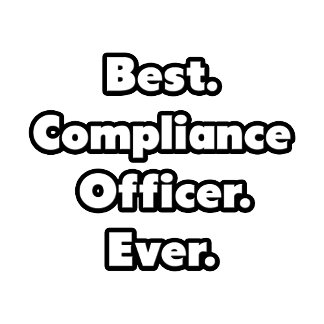 Best. Compliance Officer. Ever.