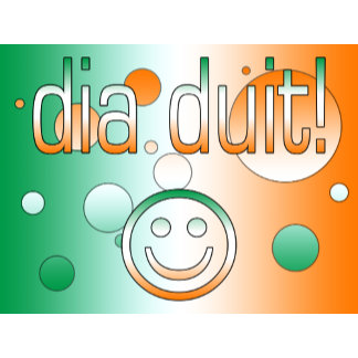 Irish Gaelic Gifts Hello / Dia Duit + Smiley Face