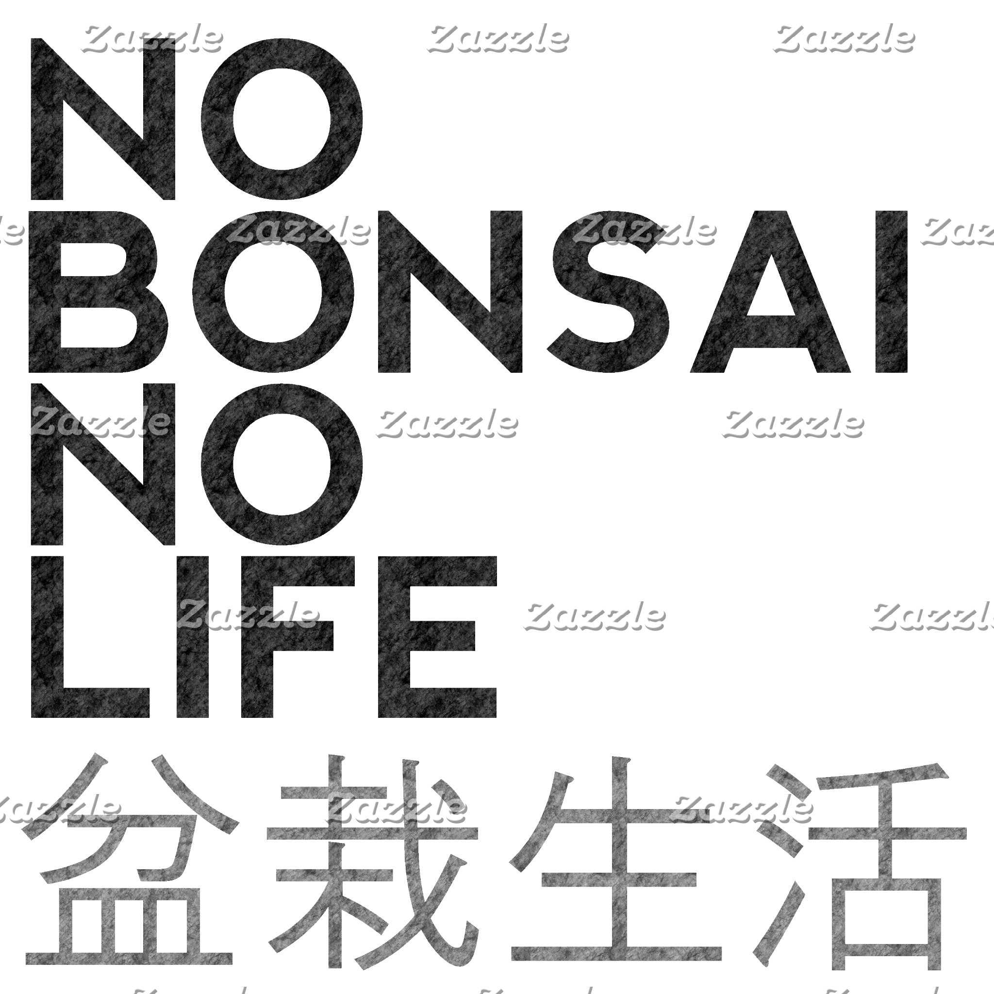 NO BONSAI NO LIFE
